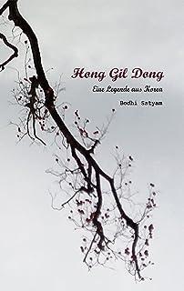 Hong Gil Dong: Eine Legende aus Korea (German Edition)