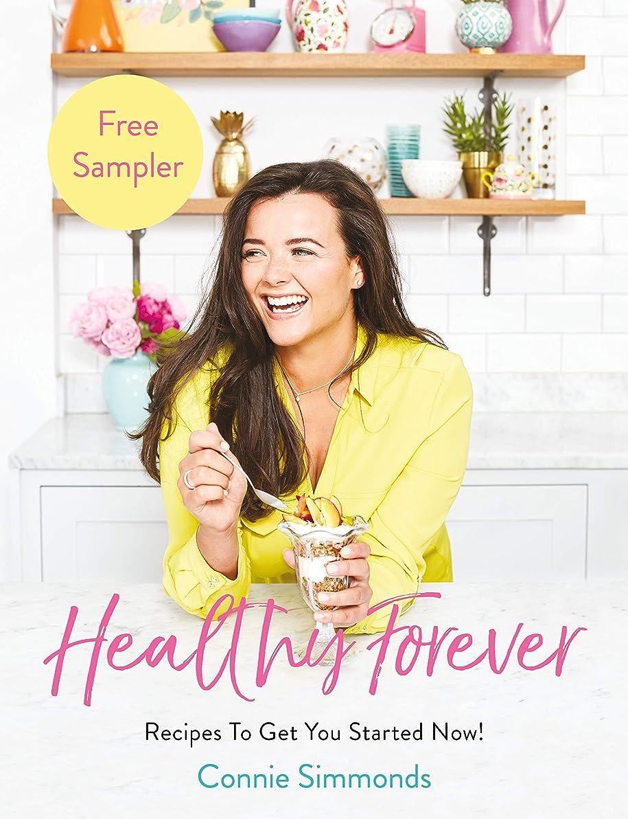 スポークスマン候補者ベルHealthy Forever: Recipes To Get You Started Now! (English Edition)