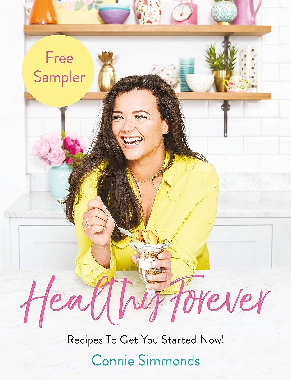 放置声を出して誤解Healthy Forever: Recipes To Get You Started Now! (English Edition)