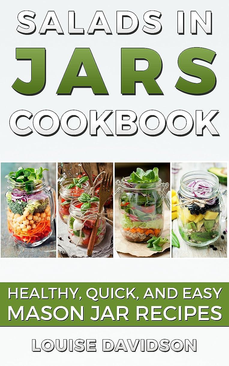 分析とシャベルSalads in Jars Cookbook: Healthy, Quick and Easy Mason Jar Recipes (English Edition)