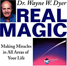 Real Magic: Making Miracles in All Areas of Your Life