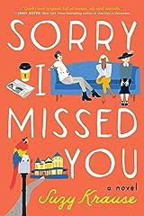 Sorry I Missed You: A Novel Kindle Edition