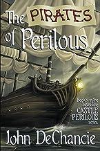 The Pirates of Perilous (Castle Perilous Series Book 9)