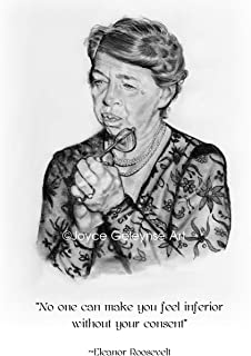 Art Print: Eleanor Roosevelt with Quote, From Original Pencil Art,