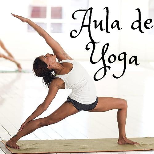 Aula de Yoga: Relaxamento Profundo, Música Relaxante, Música ...