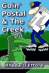 Goin' Postal & The Creek Kindle Edition