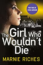The Girl Who Wouldn't Die: The first book in an addictive crime series that will have you gripped (George McKenzie, Book 1)