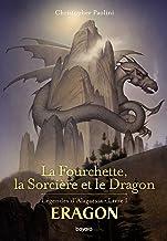 Eragon : La fourchette, la sorcière et le dragon (French Edition)