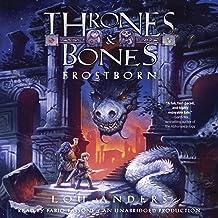 Frostborn: Thrones and Bones, Book 1