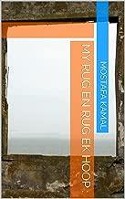 My rug en rug ek hoop : (Afrikaans Edition)