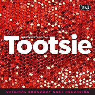 Tootsie [Explicit] (Original Broadway Cast Recording)