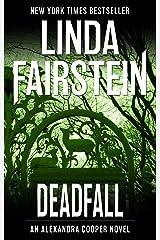Deadfall (Alexandra Cooper Book 19) Kindle Edition