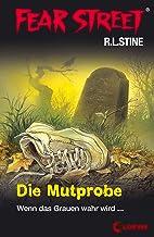 Fear Street 58 - Die Mutprobe: Die Buchvorlage zur Horrorfilmreihe auf Netflix (German Edition)