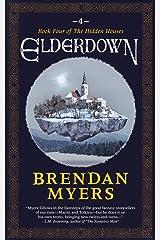 Elderdown: Book Four of The Hidden Houses Kindle Edition