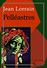 Pelléastres: Le Poison de la littérature (French Edition)
