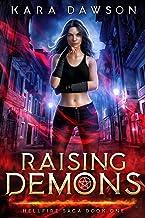 Raising Demons (Hellfire Saga Book 1)