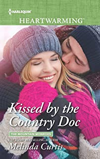 Kissed by the Country Doc: A Clean Romance (The Mountain Monroes Book 268)