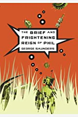 The Brief and Frightening Reign of Phil Kindle Edition