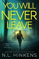 You Will Never Leave: A psychological suspense thriller (Villainous Vacations Collection) Kindle Edition