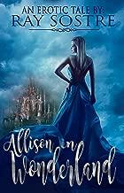 Allison In Wonderland: An Erotic Tale