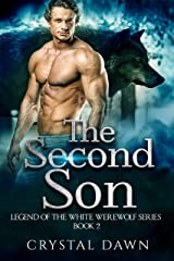 The Second Son (Legend of the White Werewolf Book 2) Kindle Edition