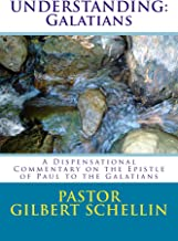 Understanding: Galatians (Understanding Paul's Epistles Book 1)