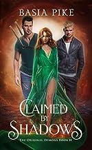 Claimed by Shadows: A Reverse Harem Fantasy (The Original Demons Book 2)