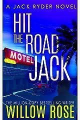Hit the Road Jack: A wickedly suspenseful serial killer thriller (Jack Ryder Book 1) Kindle Edition