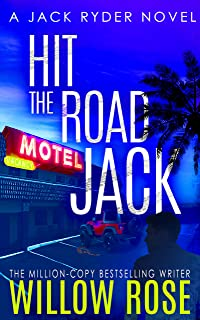 Hit the Road Jack: A wickedly suspenseful serial killer thriller (Jack Ryder Book 1)