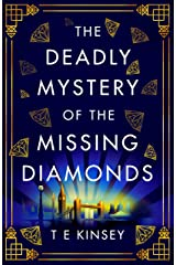 The Deadly Mystery of the Missing Diamonds (A Dizzy Heights Mystery Book 1) (English Edition) Format Kindle
