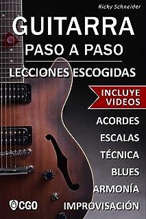 Guitarra Paso a Paso, Lecciones Escogidas - con Videos HD: A
