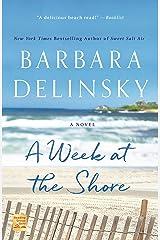 A Week at the Shore: A Novel Kindle Edition