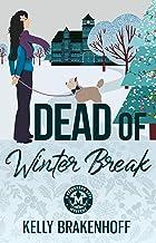 Dead of Winter Break (A Cassandra Sato Mystery Book 3)
