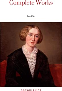 The Complete Works of George Eliot.(10 Volume Set)(limited to 1000 Sets. Set #283)(edition De Luxe) (English Edition)