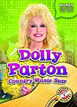 Dolly Parton: Country Music Star (Women Leading the Way)
