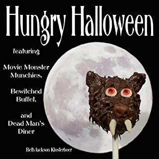 Hungry Halloween: Featuring Movie Monster Munchies, Bewitche