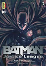 Batman & the Justice League, Tome 1 :