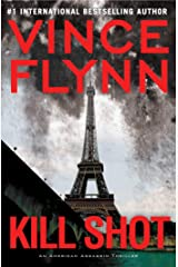 Kill Shot: An American Assassin Thriller (Mitch Rapp Book 2) Kindle Edition
