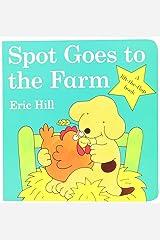 Spot Goes to the Farm board book Board book