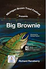 Big Brownie: Michigan Brown Trout Festival Kindle Edition