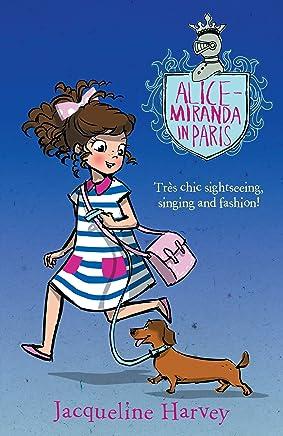 Alice-Miranda in Paris: Alice-Miranda 7