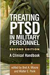 Treating PTSD in Military Personnel, Second Edition: A Clinical Handbook Kindle Edition