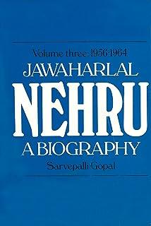 Jawaharlal Nehru: A Biography Volume 3 1956-1964 (English Edition)