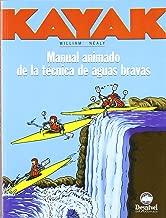 Kayak - Manual Animado de La Tec. de Aguas Bravas (Spanish Edition)