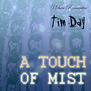 A Touch of Mist by Tim Day; Chill-out and Lounge Music App, Urban Romantics