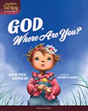God, Where Are You? (Adventures with the King: His Little Princess)