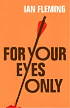 For Your Eyes Only: James Bond 007 (English Edition)