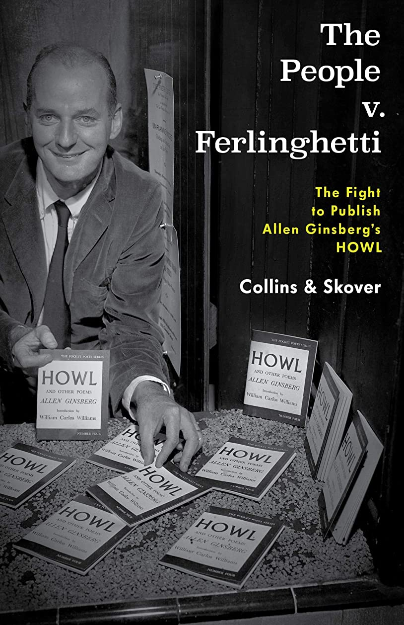 熱引退する米国The People v. Ferlinghetti: The Fight to Publish Allen Ginsberg's Howl (English Edition)