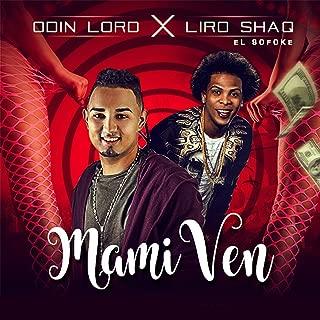 Mami Ven (feat. Liro Shaq el Sofoke)