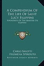 مجموعة Compendium of the Life من Saint Lucy filippini: foundress of the maestre Pie filippini